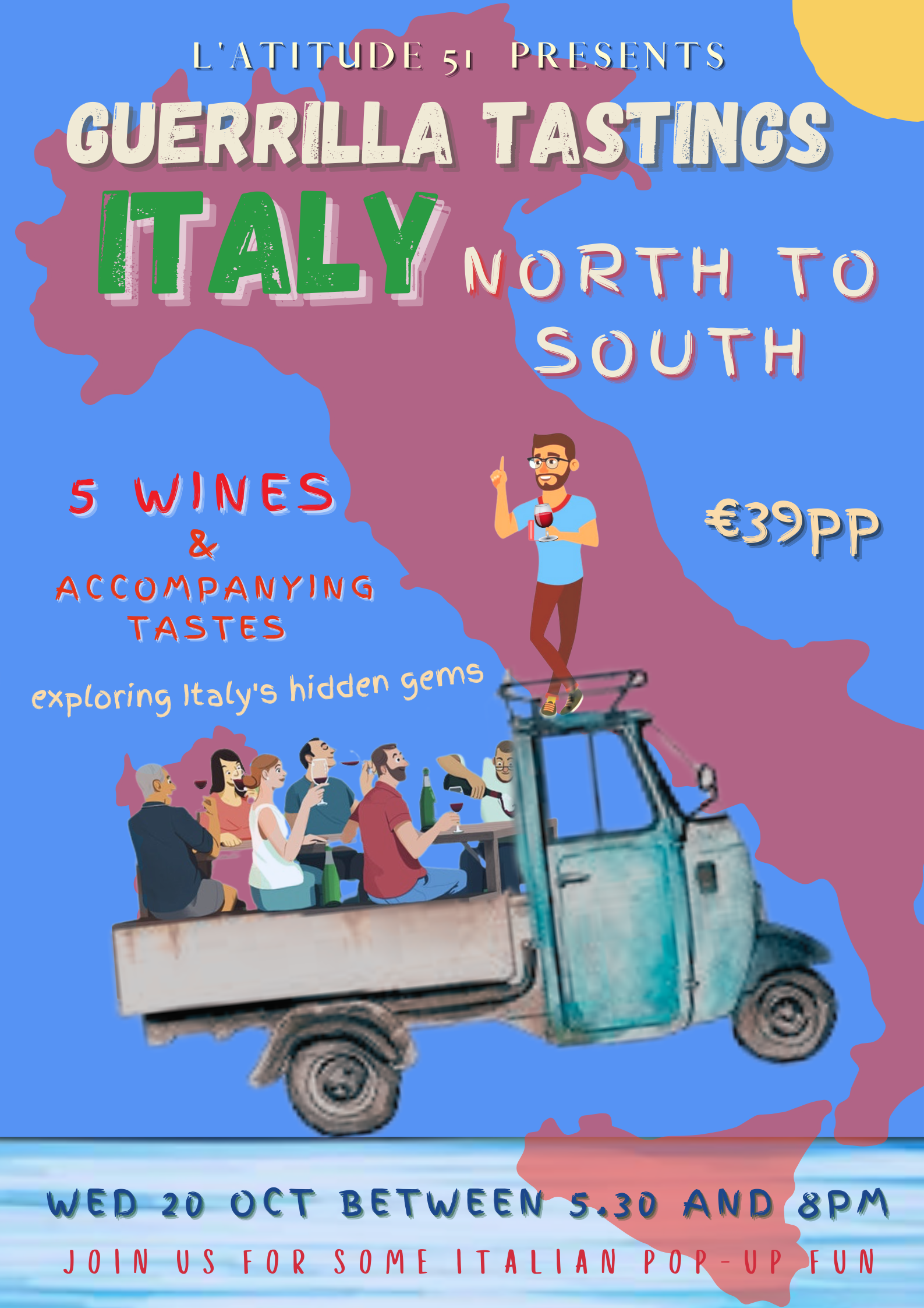 Guerrilla Tastings: Italy North to South